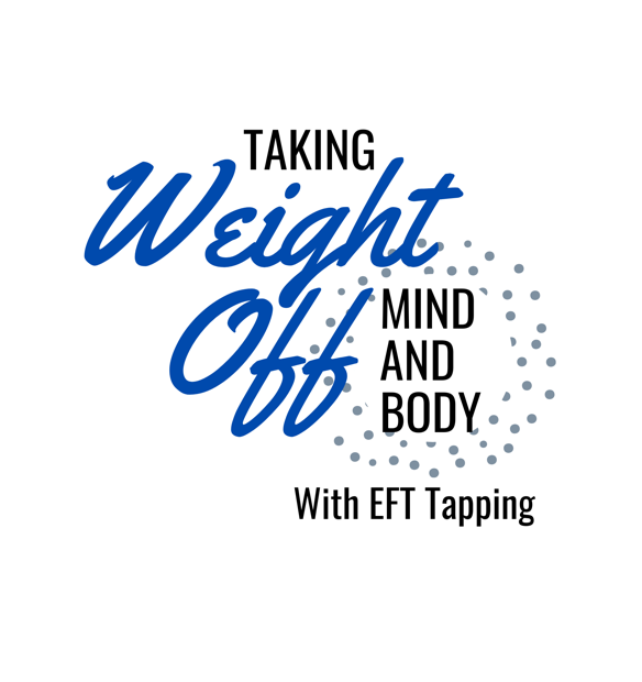 Taking Weight Off - mind and body with EFT Tapping