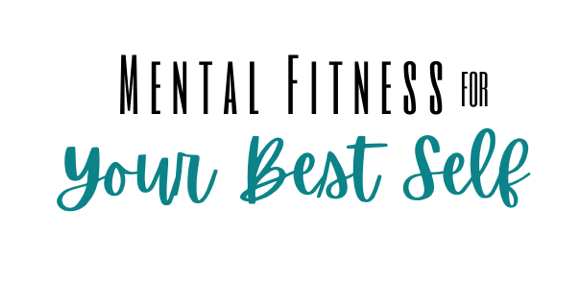 mental-fitness for your best self