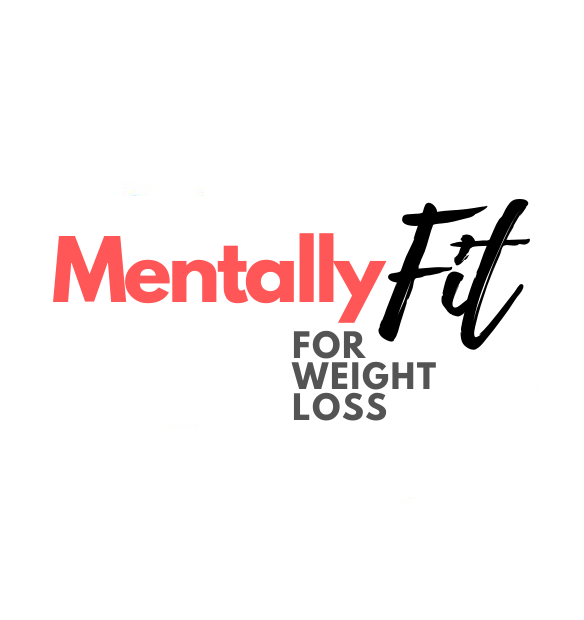 Mentally Fit for Weight Loss
